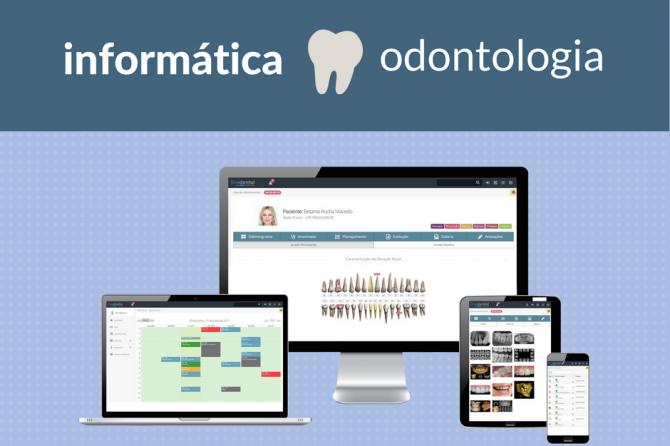 Informática na Odontologia – Importância, aplicação e regulamentação